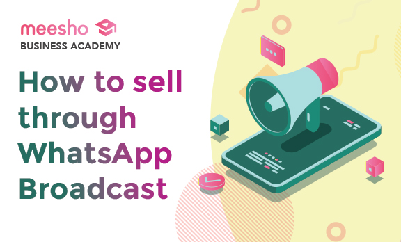How to sell with the WhatsApp Broadcast feature