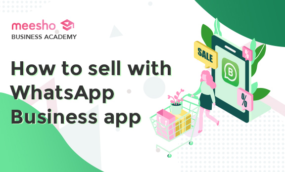 How to sell with the WhatApp Business feature