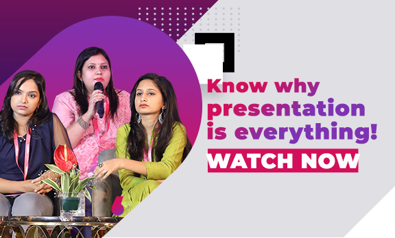 Know why presentation is everything!