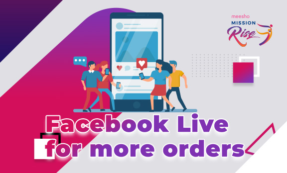 Facebook Live for more orders!