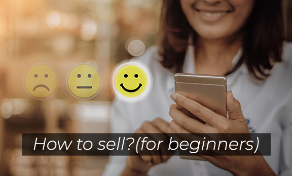 How to sell (for beginners)