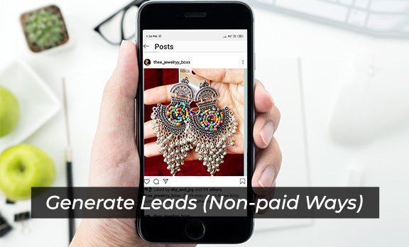 Generate Leads (Non-paid Ways)