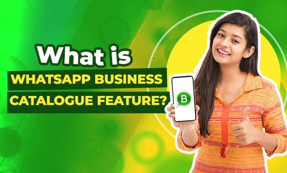 What is WhatsApp Business Catalogue feature?-(Video)