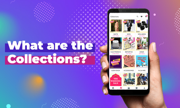 What are the 'Collections'?