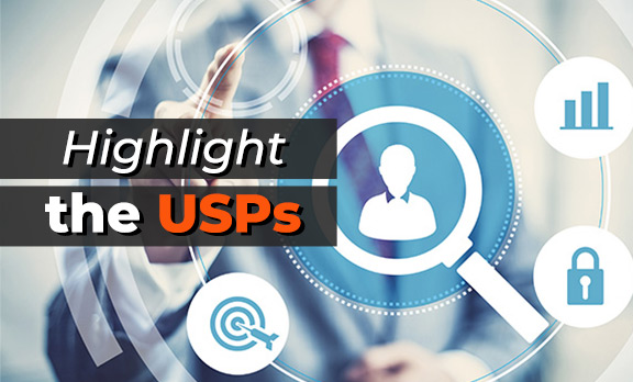Highlight the USPs