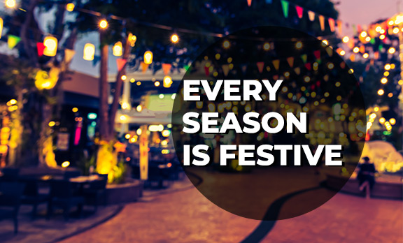 Every Season is Festive