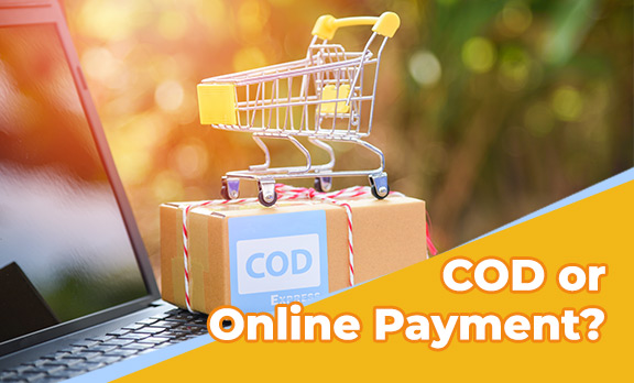 COD or Online Payment