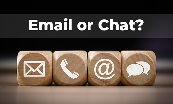 Email or Chat