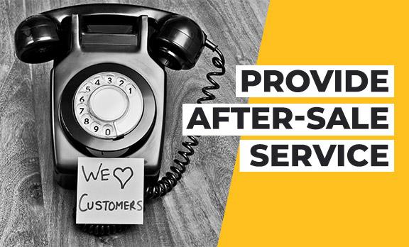 Provide After-Sales Service