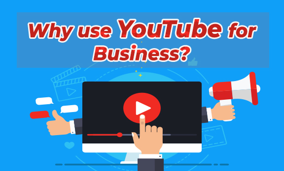Why use YouTube for Business?