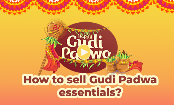 How to sell Gudi Padwa essentials?