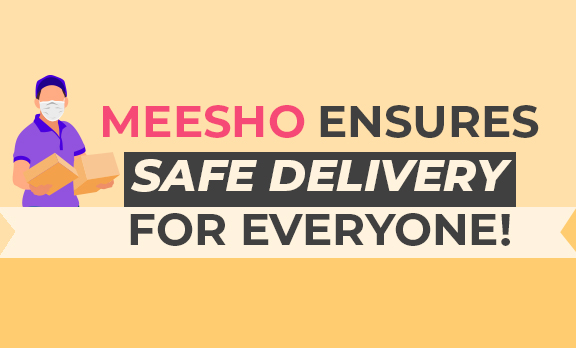 Meesho Ensures Safe Delivery for Everyone