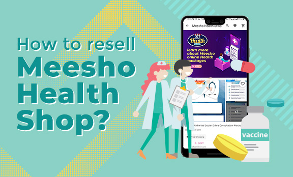 How to resell Meesho Health Shop?