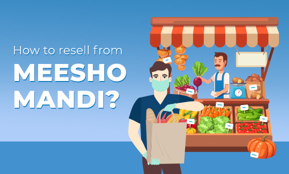 How to resell from Meesho Mandi?