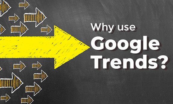 Why use Google Trends?