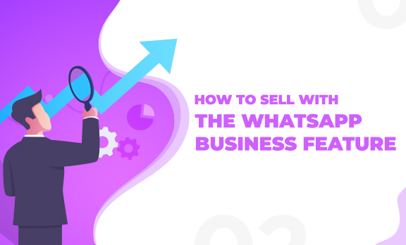 How to use WhatsApp Business app to grow your business?
